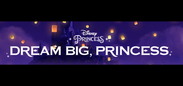 Disney princess dream big campaign logo